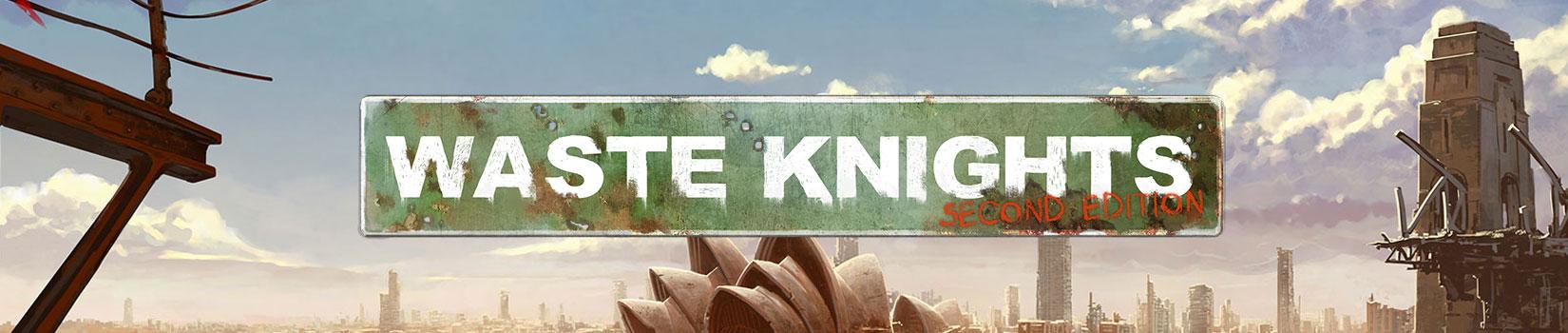 Waste KnightsŁ Second Edition Header